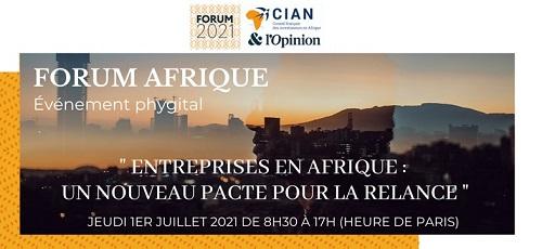 Les travaux du Forum Afrique CIAN édition 2021 s'ouvrent ce jeudi 1er juillet 2021 à Paris en France. Cette rencontre placée sous le thème « Les entreprises en Afrique : un nouveau pacte pour la relance » rassemble des décideurs et hommes d'affaires présents en Afrique ou souhaitant y investir.
